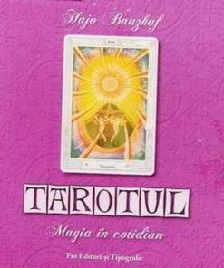 TAROTUL - Magia in cotidian carte oracol